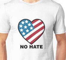 No Hate!  Unisex T-Shirt
