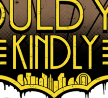 Would You Kindly Sticker