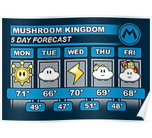Mushroom Kingdom 5 Day Weather Forecast Poster
