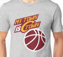 My Town Is C Town Unisex T-Shirt