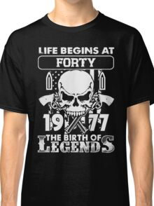 1977 the birth of legends gift shirt Classic T-Shirt