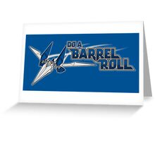 Do a Barrel Roll Greeting Card