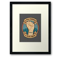 A Man Chooses, A Slave Obeys Framed Print