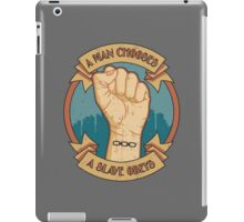 A Man Chooses, A Slave Obeys iPad Case/Skin