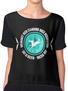 Solidarity With Standing Rock Shirt Chiffon Top