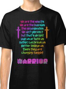 We are - Kesha Rose Sebert Classic T-Shirt