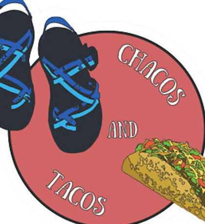 Chaco and Tacos Sticker