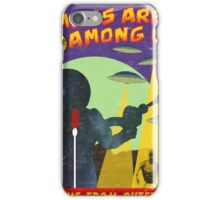 Humans Are Among Us! iPhone Case/Skin