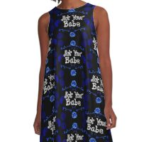 "Striking dark blue and black ""Not Your Babe"" print. A-Line Dress"