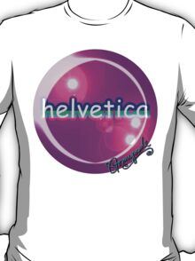 helvetica sample for cool designers T-Shirt