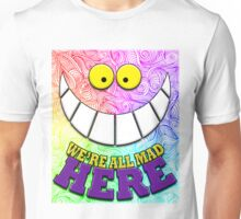 We're All Mad Here Quote Wonderland Cat Unisex T-Shirt