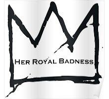 Her Royal Badness (2) Poster