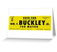 Vote Buckley Greeting Card