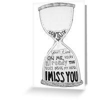 I Miss You - Blink 182 (2) Greeting Card
