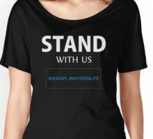 stand whith me - standing rock - nodapl - waterislife Women's Relaxed Fit T-Shirt