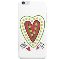 Love peas! iPhone Case/Skin