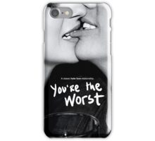 You're The Worst Kissing iPhone Case/Skin