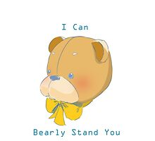 I Can Bearly Stand You Series by blackneck