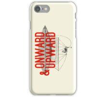 Onward And Upward iPhone Case/Skin