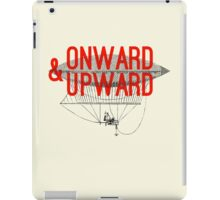 Onward And Upward iPad Case/Skin