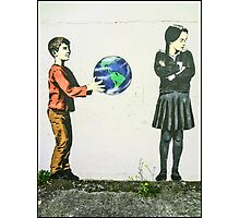 For some people, the world is not enough!! Photographic Print