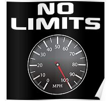 Amazing 'No Limits' Speedometer Limited Edition T-Shirt Poster