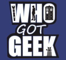 Who Got Geek by Ameda Nowlin