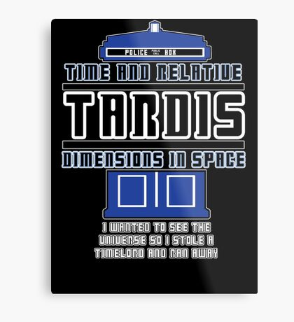 """The Tardis who stole a Timelord"" Metal Print"