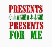 PRESENTS PRESENTS FOR ME Unisex T-Shirt