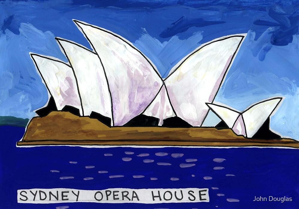Sydney Opera House Day by John Douglas