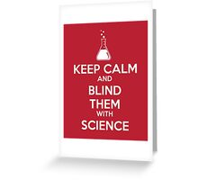 Blinded by Science Greeting Card