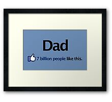 I Like Dad Framed Print