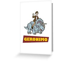 """Geronimo"" Greeting Card"