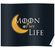 Moon of My Life Poster