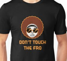 DON'T TOUCH THE FRO (Female Version) Unisex T-Shirt