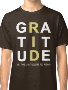 Gratitude Grateful Thank Life Quote Sentence Text Classic T-Shirt