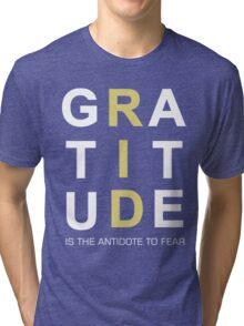 Gratitude Grateful Thank Life Quote Sentence Text Tri-blend T-Shirt