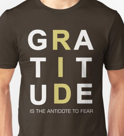 Gratitude Grateful Thank Life Quote Sentence Text Unisex T-Shirt