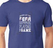 Never Let The Fear Baseball Unisex T-Shirt