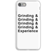 Grinding & Experience iPhone Case/Skin