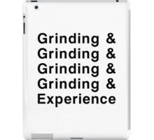 Grinding & Experience iPad Case/Skin