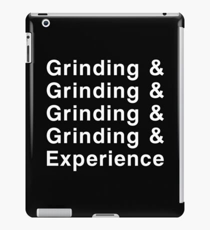 Grinding & Experience iPad Case/Skin