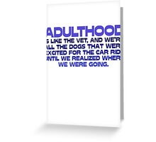 Adulthood Greeting Card