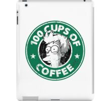 100 cups of coffe fry iPad Case/Skin