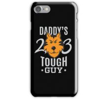 Daddy's Tough Guy - Tiger - Kid's Sports Football Baseball Backetball 2 iPhone Case/Skin