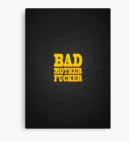 BAD MOTHER FUCKER Canvas Print