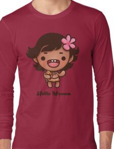 Hello Moana Long Sleeve T-Shirt