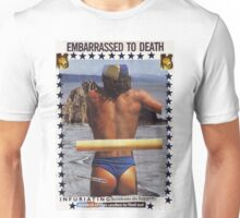 Embarrassed to Death Unisex T-Shirt