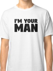 leonard cohen lyrics i'm your man cool romantic man typography music t shirts Classic T-Shirt