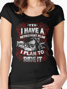 Motorcycle Biker Yes I Have a Retirement Plan I Plan To Ride It Vintage Distressed Bike Harley Retired Women's Fitted Scoop T-Shirt